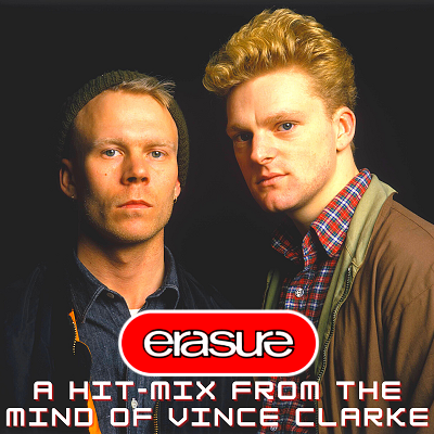 Erasure - A Hit-Mix From The Mind Of Vince Clarke (2020) MP3